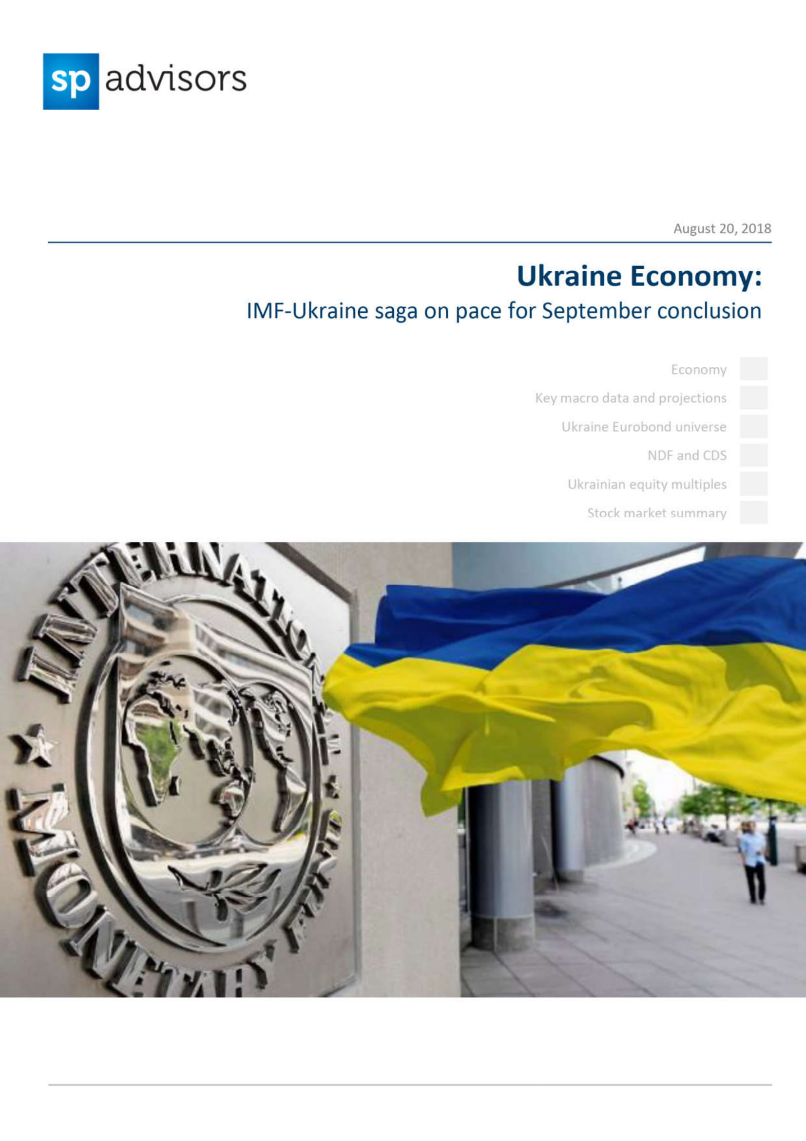 Ukraine Economy: IMF-Ukraine saga on pace for September conclusion. August 20, 2018