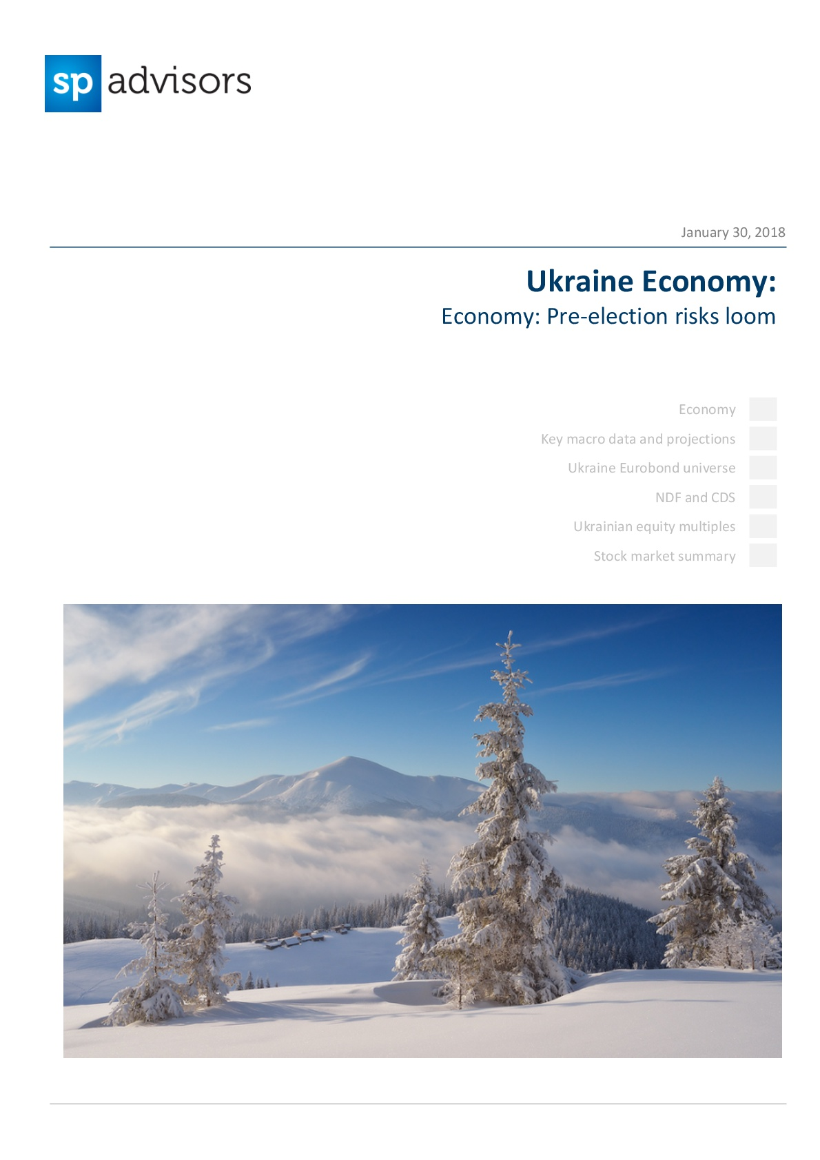 Ukraine Economy: Pre-election risks loom. January 30, 2018