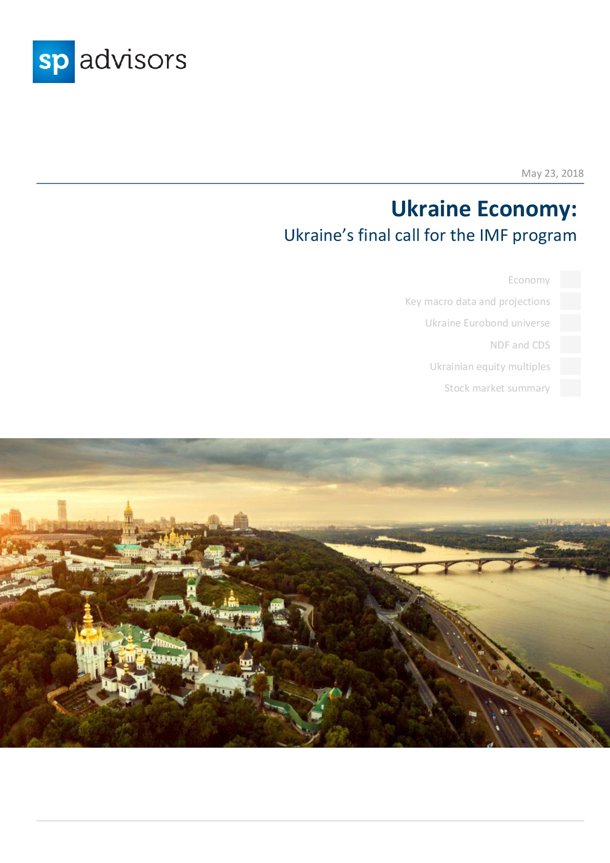 Ukraine Economy: Ukraine's final call for the IMF program. May 23, 2018