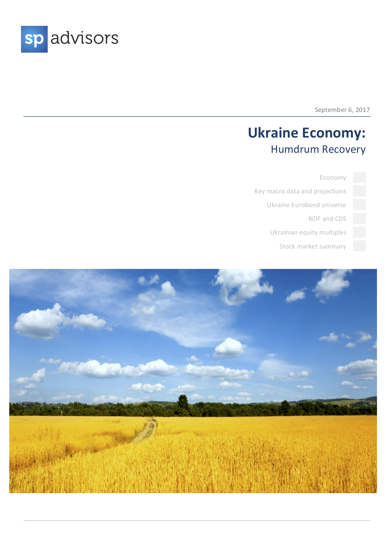 Ukraine Economy: Humdrum Recovery. September 6, 2017