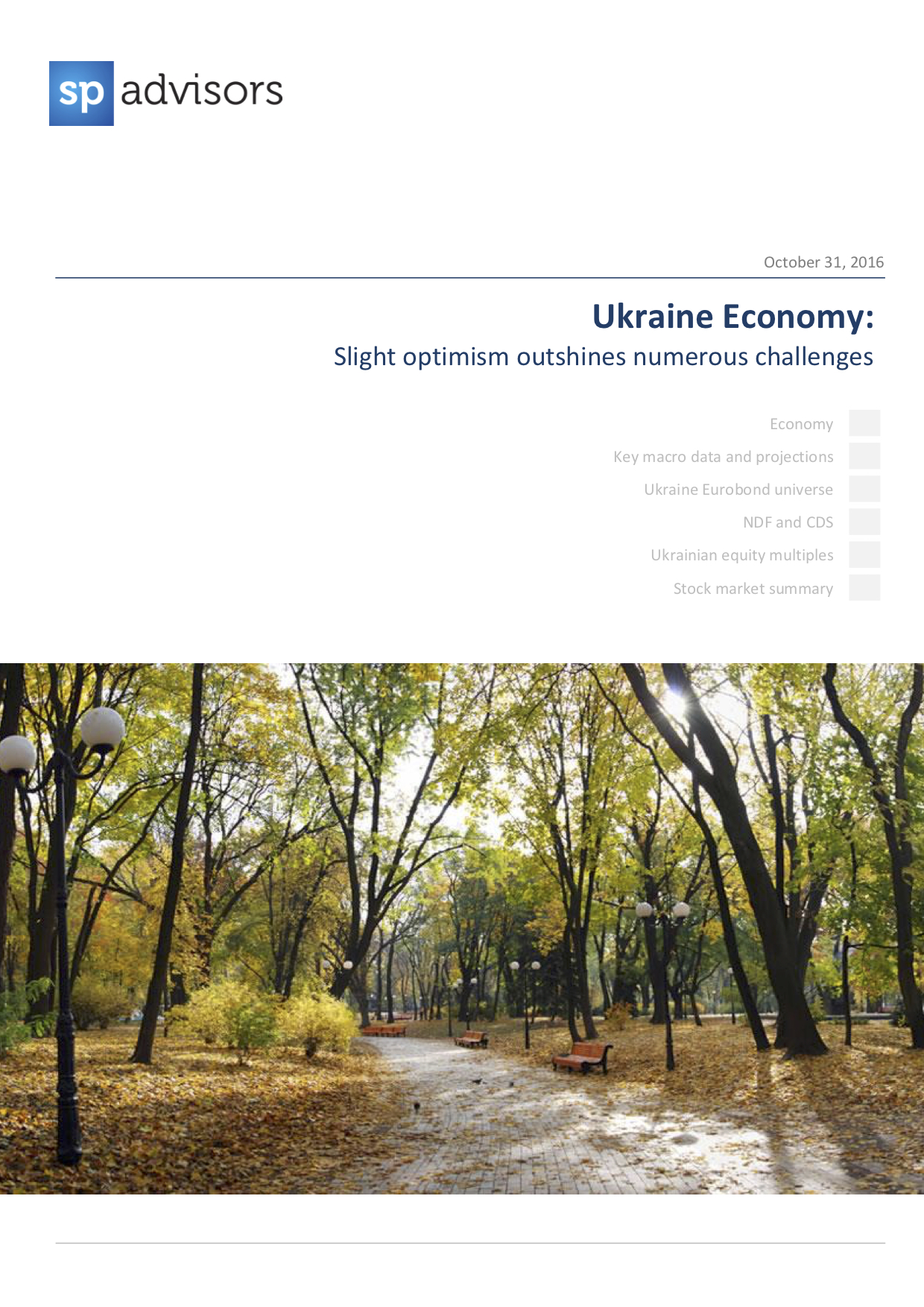 Ukraine Economy: Slight optimism outshines numerous challenges. October 31, 2016